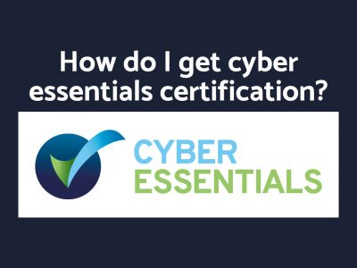 How do I get cyber essentials certification?