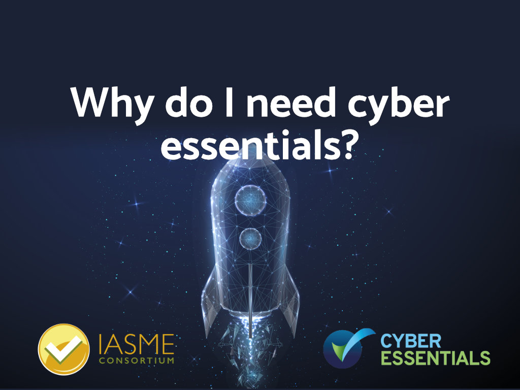 Why do I need cyber essentials?